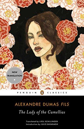 The Lady of the Camellias: Alexandre Dumas, (Translator)