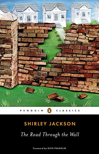 The Road Through the Wall (Penguin Classics): Jackson, Shirley