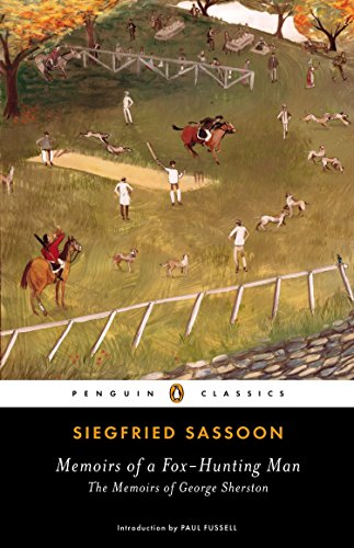 9780143107156: Memoirs of a Fox-Hunting Man: The Memoirs of George Sherston (Penguin Classics)