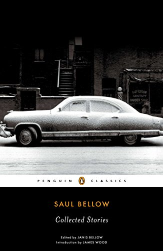9780143107255: Saul Bellow: Collected Stories (Penguin Classics)