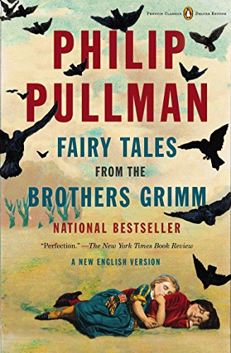 9780143107293: Fairy Tales from the Brothers Grimm: A New English Version (Penguin Classics Deluxe)
