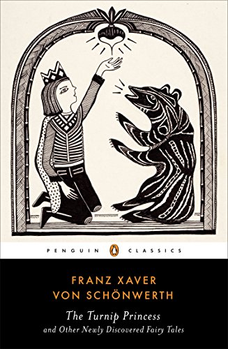 9780143107422: The Turnip Princess: And Other Newly Discovered Fairy Tales (Penguin Classics)