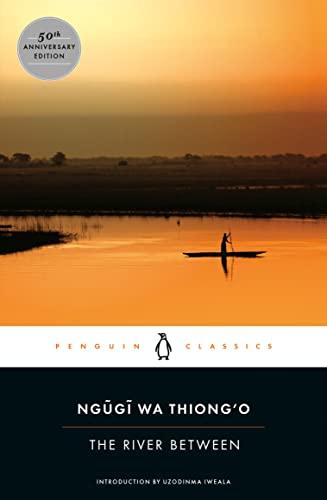 9780143107491: The River Between (Penguin African Writers Series)