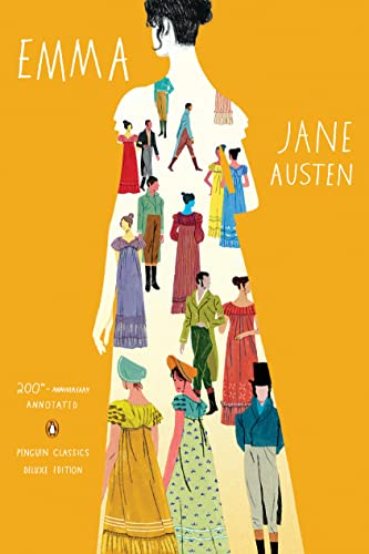 Emma: 200th-Anniversary Annotated Edition (Penguin Classics Deluxe: Jane Austen