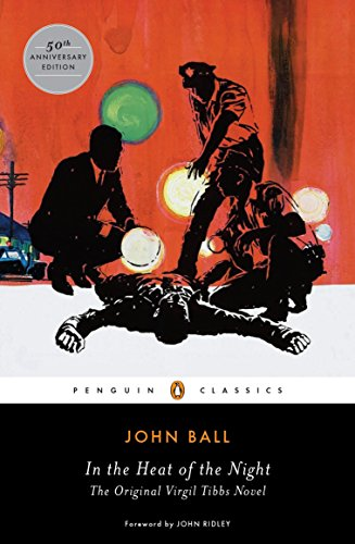 9780143107743: In the Heat of the Night: The Original Virgil Tibbs Novel (Penguin Classics)