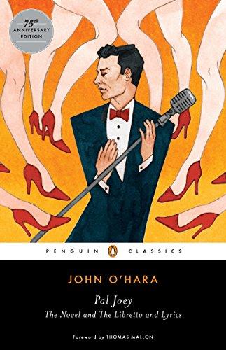 Beispielbild für Pal Joey: The Novel and The Libretto and Lyrics (Penguin Classics) zum Verkauf von SecondSale