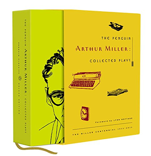 9780143107781: The Penguin Arthur Miller: Collected Plays (Penguin Classics Deluxe Editio)