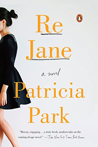 9780143107941: Re Jane: A Novel