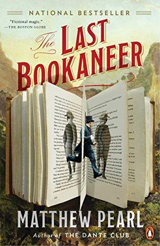 The Last Bookaneer: A Novel: Matthew Pearl