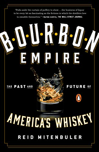 9780143108146: Bourbon Empire: The Past and Future of America's Whiskey