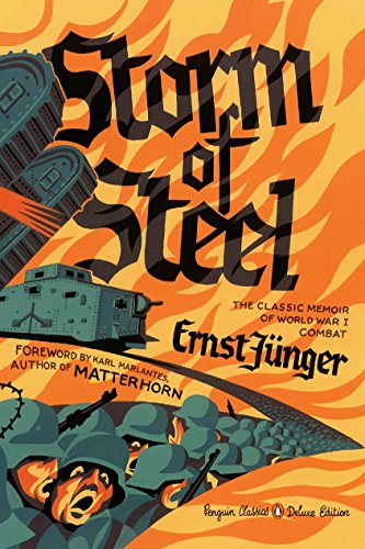 9780143108252: Storm of Steel: (Penguin Classics Deluxe Edition)