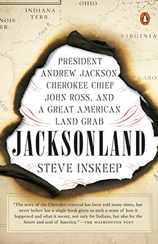 9780143108313: Jacksonland: President Andrew Jackson, Cherokee Chief John Ross, and a Great American Land Grab