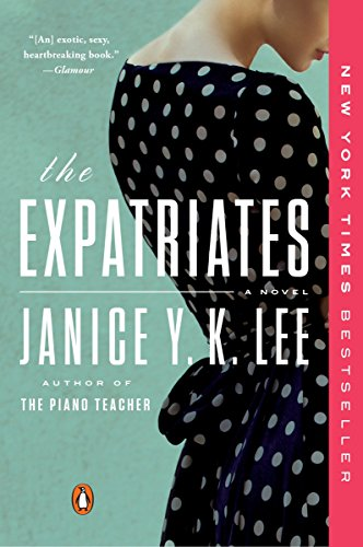 9780143108429: The Expatriates: A Novel