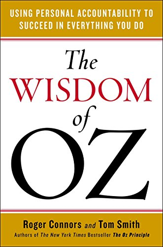 9780143108542: The Wisdom of Oz: Using Personal Accountability to Succeed in Everything You Do