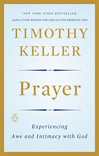9780143108580: Prayer: Experiencing Awe and Intimacy with God