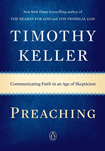 9780143108719: Preaching: Communicating Faith in an Age of Skepticism