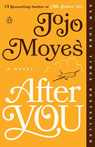 After You: A Novel (Me Before You: Jojo Moyes