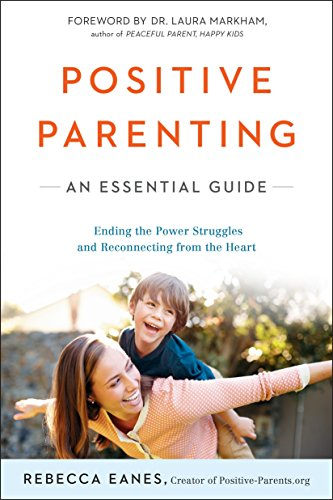 9780143109228: Positive Parenting: An Essential Guide