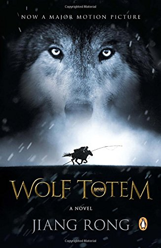 9780143109310: Wolf Totem: A Novel (Movie Tie-In)