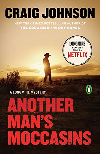 9780143109327: Another Man's Moccasins: A Longmire Mystery