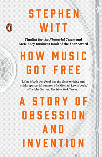 9780143109341: How Music Got Free: A Story of Obsession and Invention