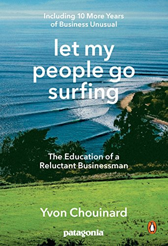 9780143109679: Let My People Go Surfing: The Education of a Reluctant Businessman--Including 10 More Years of Business Unusual