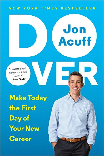 9780143109693: Do Over: Make Today the First Day of Your New Career