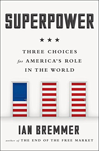 9780143109709: Superpower: Three Choices for America's Role in the World