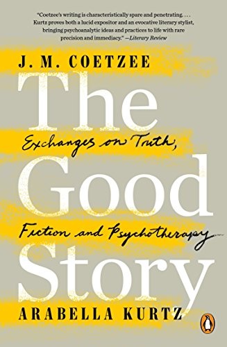9780143109822: The Good Story: Exchanges on Truth, Fiction and Psychotherapy