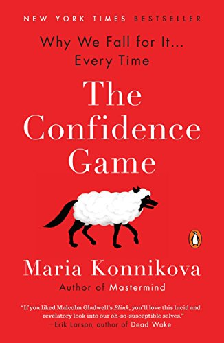 9780143109877: The Confidence Game: Why We Fall for It . . . Every Time