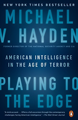 9780143109983: Playing to the Edge: American Intelligence in the Age of Terror