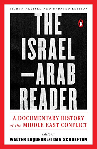 9780143110057: The Israel-Arab Reader: A Documentary History of the Middle East Conflict: Eighth Revised and Updated Edition