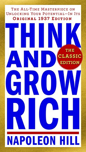 9780143110163: Think and Grow Rich: The Classic Edition: The All-Time Masterpiece on Unlocking Your Potential--In Its Original 1937 Edition (Think and Grow Rich Series)