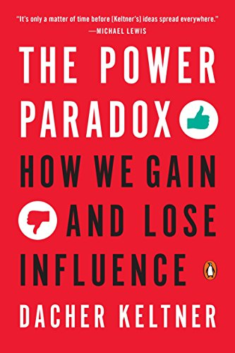 9780143110293: The Power Paradox: How We Gain and Lose Influence