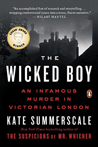 9780143110460: The Wicked Boy: An Infamous Murder in Victorian London
