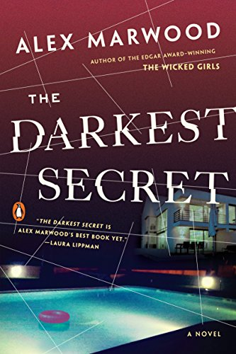 The Darkest Secret: A Novel: Marwood, Alex