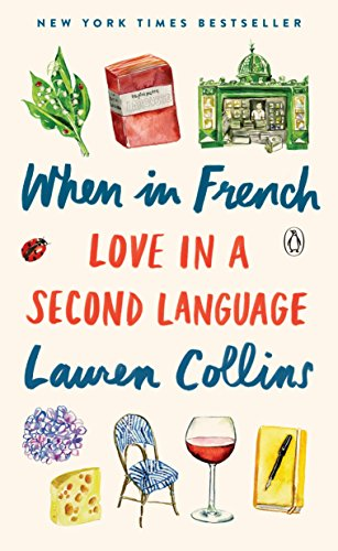 9780143110736: When in French: Love in a Second Language