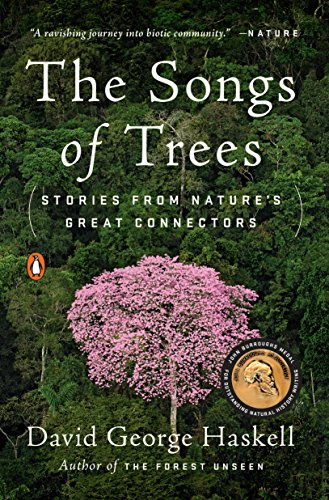 9780143111306: The Songs Of Trees: Stories from Nature's Great Connectors