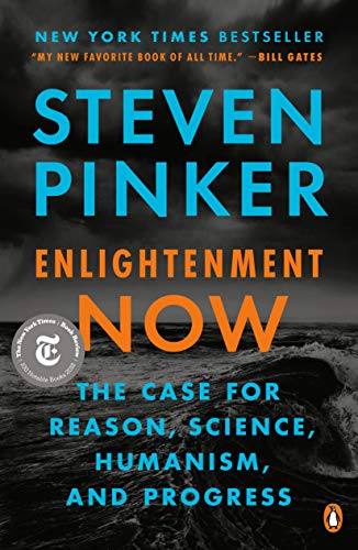 9780143111382: Enlightenment Now: The Case for Reason, Science, Humanism, and Progress