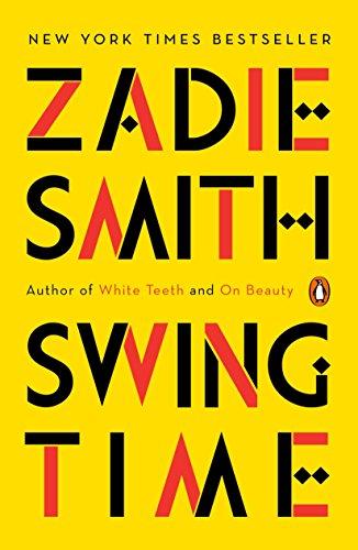Swing Time: A Novel: Zadie Smith
