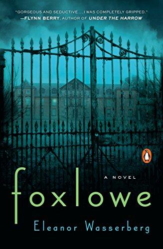 9780143111856: Foxlowe: A Novel