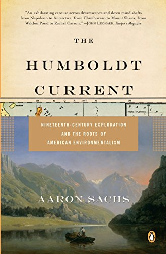 9780143111924: The Humboldt Current: Nineteenth-Century Exploration and the Roots of American Environmentalism