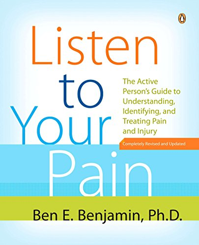9780143111955: Listen to Your Pain: The Active Person's Guide to Understanding, Identifying, and Treating Pain and Injury