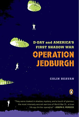 9780143112020: Operation Jedburgh: D-Day and America's First Shadow War