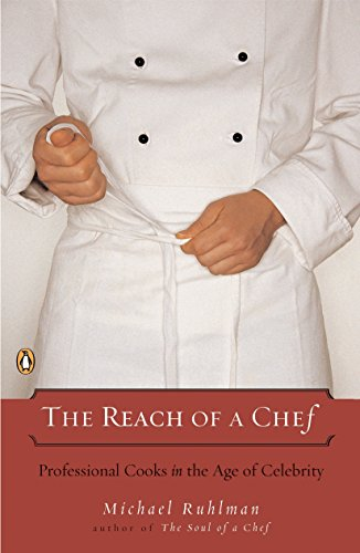 9780143112075: The Reach of a Chef: Professional Cooks in the Age of Celebrity