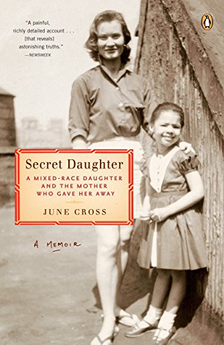 9780143112112: Secret Daughter: A Mixed-Race Daughter and the Mother Who Gave Her Away