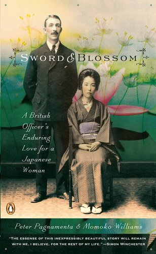 9780143112143: Sword and Blossom: A British Officer's Enduring Love for a Japanese Woman