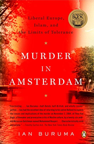 9780143112365: Murder in Amsterdam: Liberal Europe, Islam, and the Limits of Tolerence