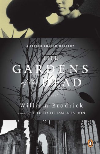 9780143112402: The Gardens of the Dead (Father Anselm Mysteries)