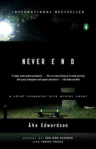 9780143112433: Never End: A Chief Inspector Erik Winter Novel (Chief Inspector Erik Winter Novels)